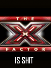 10 Things I Hate About… The X Factor